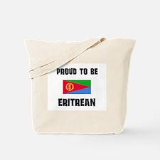 Proud To Be ERITREAN Tote Bag