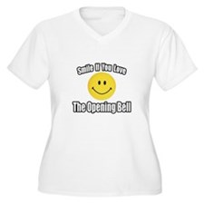 """""""Smile...Opening Bell"""" T-Shirt"""