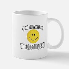 """""""Smile...Opening Bell"""" Mug"""