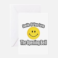 """Smile...Opening Bell"" Greeting Card"
