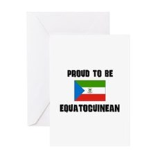 Proud To Be EQUATOGUINEAN Greeting Card
