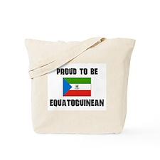 Proud To Be EQUATOGUINEAN Tote Bag