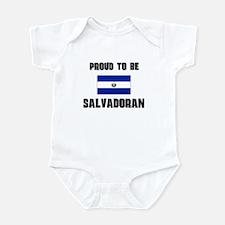 Proud To Be SALVADORAN Infant Bodysuit