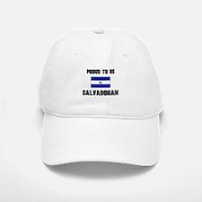 Proud To Be SALVADORAN Baseball Baseball Cap