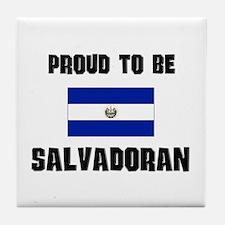 Proud To Be SALVADORAN Tile Coaster