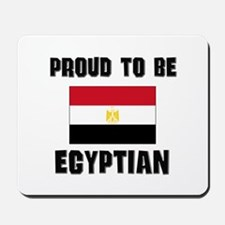Proud To Be EGYPTIAN Mousepad