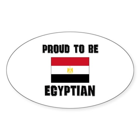 Proud To Be EGYPTIAN Oval Sticker