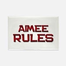 aimee rules Rectangle Magnet