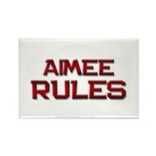 aimee rules Rectangle Magnet (10 pack)