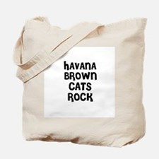 HAVANA BROWN CATS ROCK Tote Bag