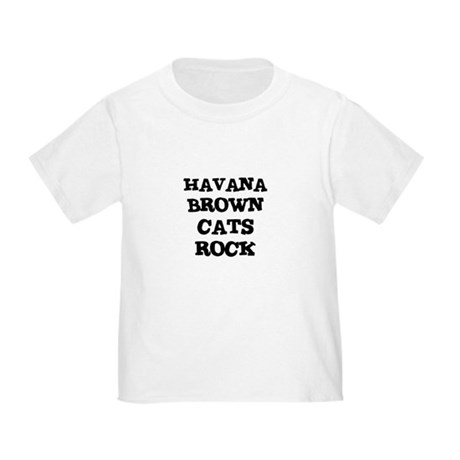 HAVANA BROWN CATS ROCK Toddler T-Shirt