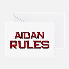 aidan rules Greeting Card