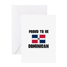 Proud To Be DOMINICAN Greeting Card