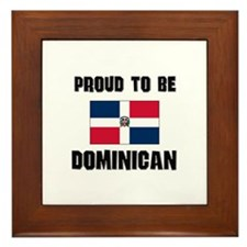 Proud To Be DOMINICAN Framed Tile