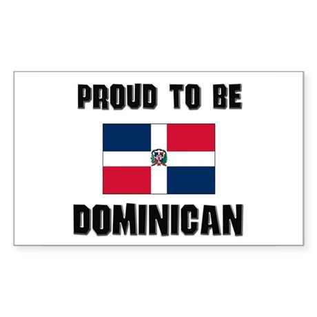 Proud To Be DOMINICAN Rectangle Sticker