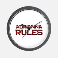 adrianna rules Wall Clock