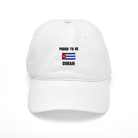 Proud To Be CUBAN Cap