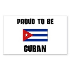 Proud To Be CUBAN Rectangle Decal