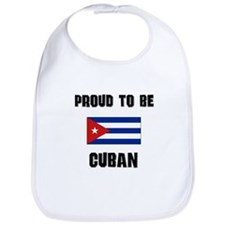Proud To Be CUBAN Bib