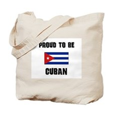 Proud To Be CUBAN Tote Bag