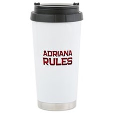 adriana rules Travel Mug