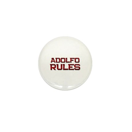 adolfo rules Mini Button (10 pack)