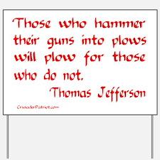 GUNS INTO PLOWS! Yard Sign