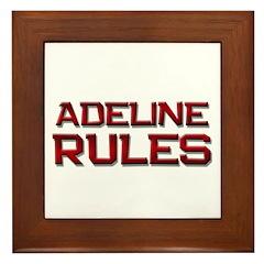 adeline rules Framed Tile
