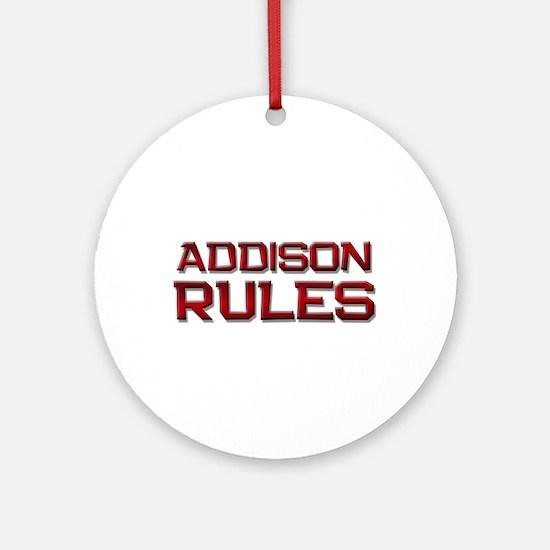 addison rules Ornament (Round)