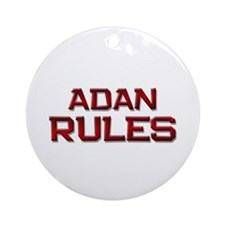 adan rules Ornament (Round)