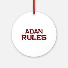 adan rules Ornament (Round)