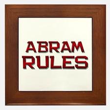 abram rules Framed Tile
