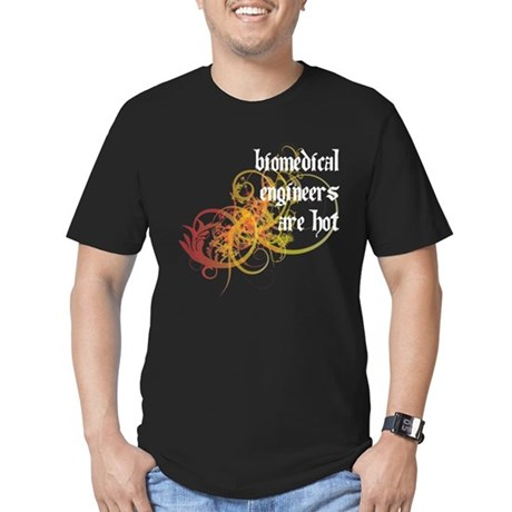 Biomedical Engineers Are Hot Men's Fitted T-Shirt