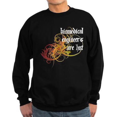 Biomedical Engineers Are Hot Sweatshirt (dark)
