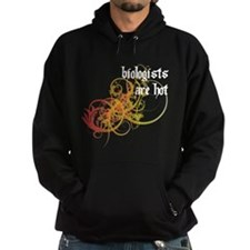 Biologists Are Hot Hoodie