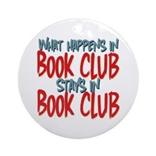 What Happens In Book Club Ornament (Round)