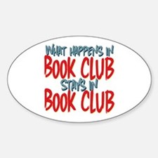 What Happens In Book Club Oval Decal
