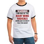 Right Wing Radical Ringer T