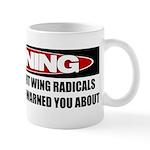 Right Wing Radical Mug