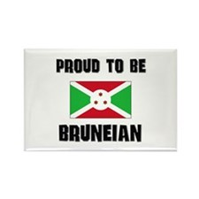 Proud To Be BRUNEIAN Rectangle Magnet
