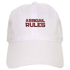 abbigail rules Baseball Cap