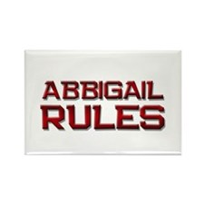 abbigail rules Rectangle Magnet