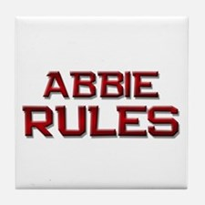 abbie rules Tile Coaster