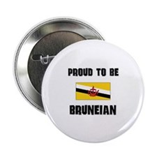 """Proud To Be BRUNEIAN 2.25"""" Button"""