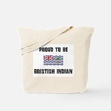 Proud To Be BRISTISH INDIAN Tote Bag