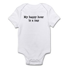 My happy hour is a nap Infant Bodysuit