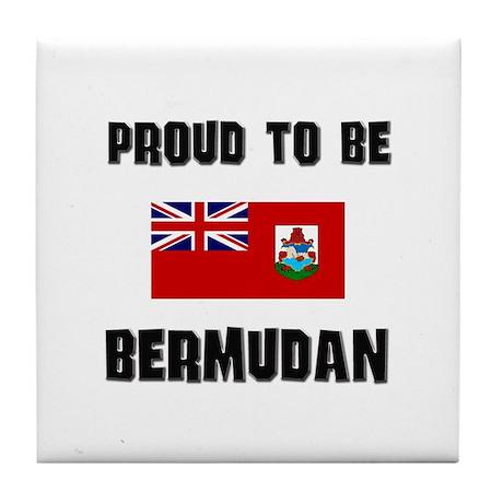 Proud To Be BERMUDAN Tile Coaster
