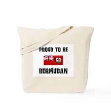 Proud To Be BERMUDAN Tote Bag