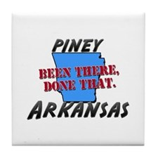 piney arkansas - been there, done that Tile Coaste