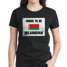 Proud To Be BELARUSIAN Tee